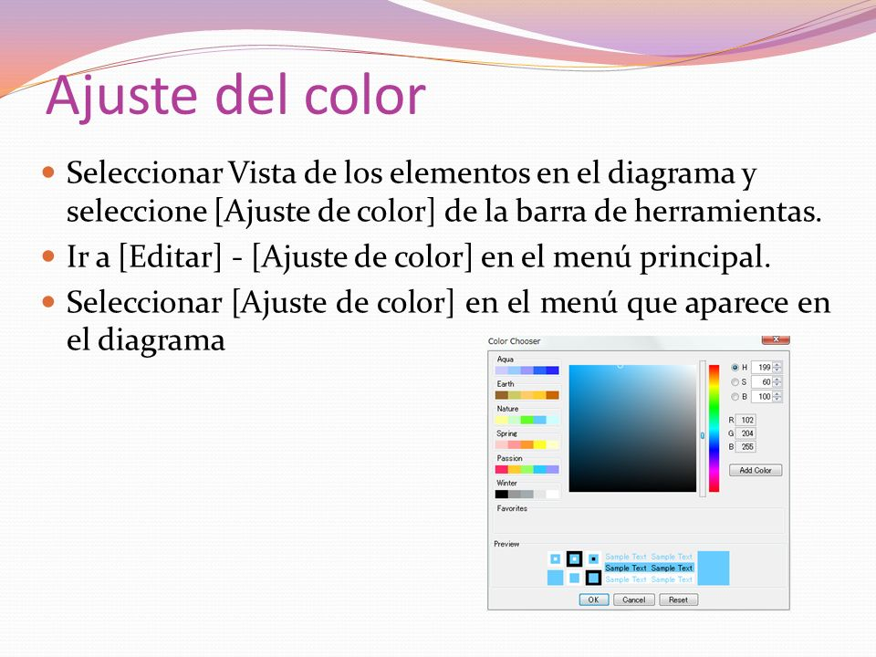 Ajuste del color Seleccionar Vista de los elementos en el diagrama y seleccione [Ajuste de color] de la barra de herramientas.